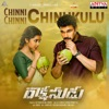 Chinni Chinni Chinukulu From Rakshasudu Single
