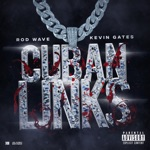 songs like Cuban Links (feat. Kevin Gates)