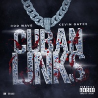 Cuban Links (feat. Kevin Gates) - Single Mp3 Download