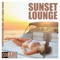 Sunset Lounge (Selected Deep House, Chill - Out & Lounge Tracks)