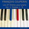Claudio Colombo - François Couperin: Les 27 ordres pour piano, Vol. 1 (Ordres 1 - 5)