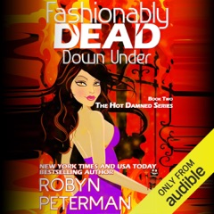 Fashionably Dead Down Under: Hot Damned Series, Book 2 (Unabridged)