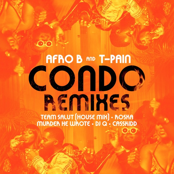 Condo (feat. T-Pain) [Remixes] - EP