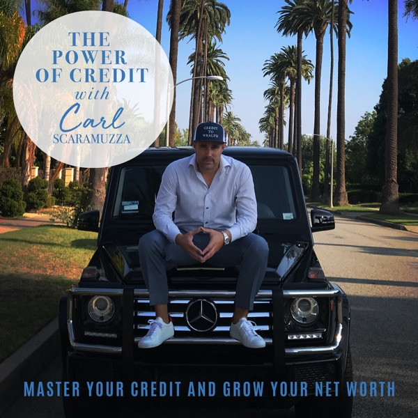 The Power of Credit with Carl Scaramuzza