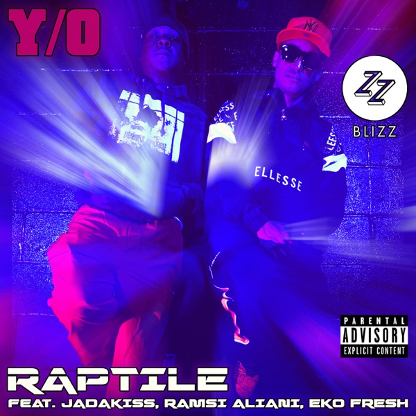 Y/O (The 'DJ Blizz' Club Edits) [feat. Jadakiss, Ramsi Aliani & Eko Fresh] - Single