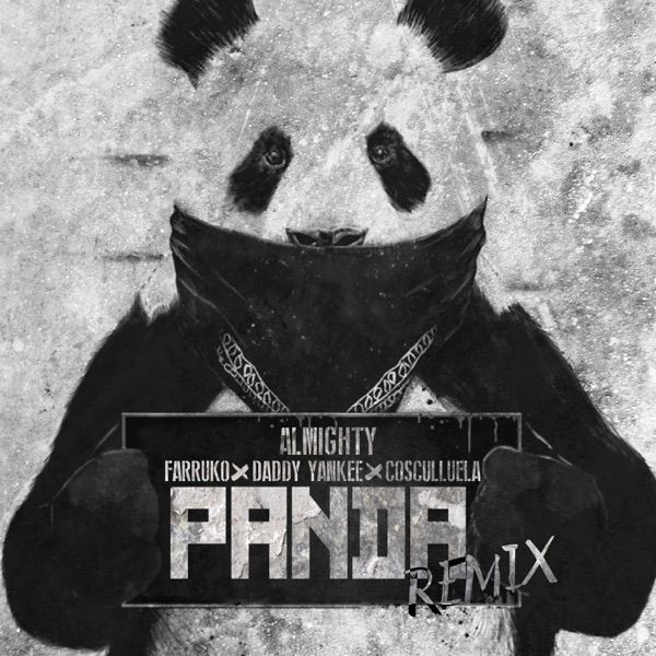 Panda (feat. Daddy Yankee, Cosculluela & Farruko) - Single