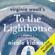 To the Lighthouse (Unabridged) - ヴァージニア・ウルフ