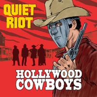 Download Mp3 Quiet Riot - Hollywood Cowboys