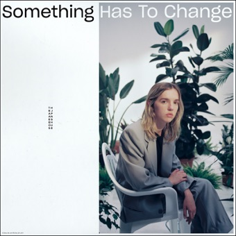 The Japanese House - Something Has To Change