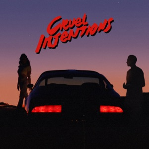 Cruel Intentions (feat. G-Eazy) - Single