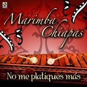 Marimba Chiapas - Que Chula Es Puebla