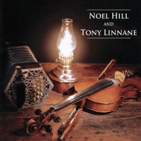Noel Hill & Tony Linnane (Remastered 2020) by Noel Hill & Tony Linnane on Apple Music