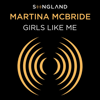 Martina McBride - Girls Like Me (From Songland)