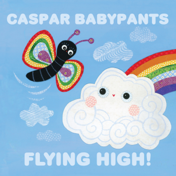 Flying High Caspar Babypants album songs, reviews, credits