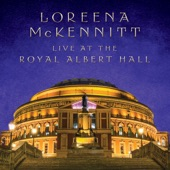 Loreena McKennitt - The Star of the County Down (Live at the Royal Albert Hall)