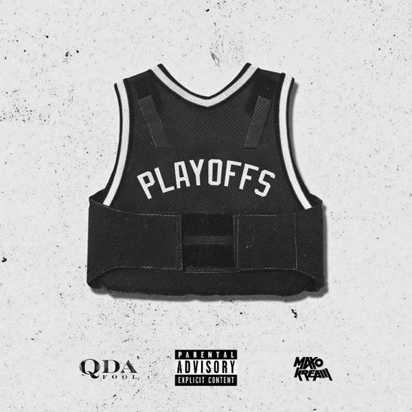 Playoffs (feat. Maxo Kream) - Single