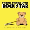 Twinkle Twinkle Little Rock Star - Sunflower (From the Movie