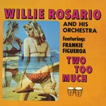 Willie Rosario and His Orchestra - Shining Knight (feat. Frank Figueroa)