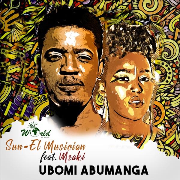 Ubomi Abumanga (feat. Msaki) [Radio Edit] - Single