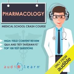 Pharmacology: Medical School Crash Course (Unabridged)