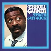 Erroll Garner - She Walked On