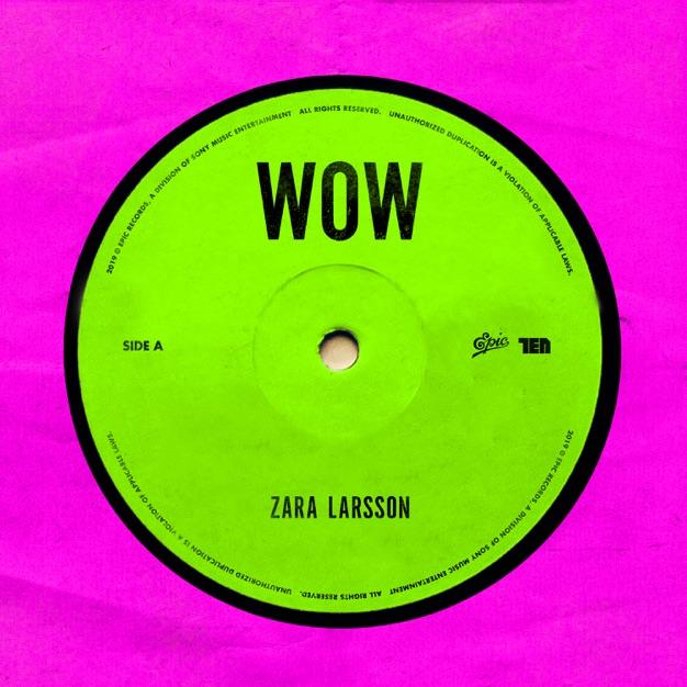 Zara Larsson Wow M4A Free Download