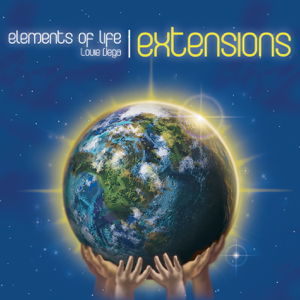 Louie Vega & Elements of Life - Elements of Life Extensions