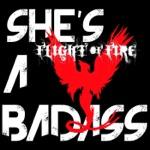 Flight of Fire - She's a Badass (feat. Cherie Currie)