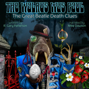 The Walrus Was Paul: The Great Beatle Death Clues (Unabridged)