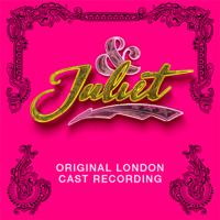 Verschiedene Interpreten - & Juliet (Original London Cast Recording) artwork