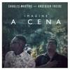 Imagine a Cena feat Anderson Freire Single