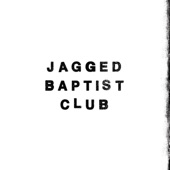 Jagged Baptist Club - Caveman Approaching
