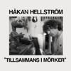 Håkan Hellström - Tillsammans i mörker bild