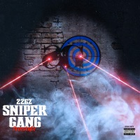 Sniper Gang Freestyle - 22GZ