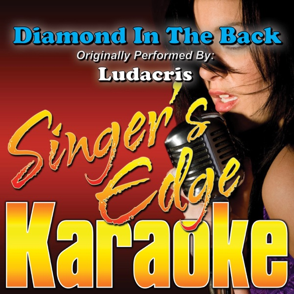 Diamond in the Back (Originally Performed by Ludacris) [Karaoke Version] - Single