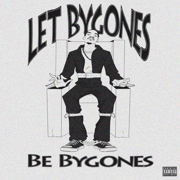 Let Bygones Be Bygones - Single