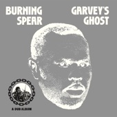 Burning Spear - The Ghost (Marcus Garvey)