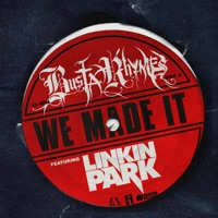 We Made It (feat. Linkin Park) - Single