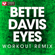 Bette Davis Eyes (Extended Workout Remix) - Power Music Workout