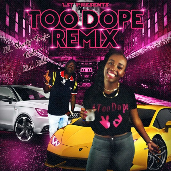 Too Dope (feat. Kidd Kidd) [Radio Edit] [Remix] - Single