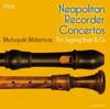Mutsuyuki Motomura & The Jugong Boys & Co. - Neapolitan Recorder Concertos bild