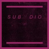 Sub Dio - Credible Fear