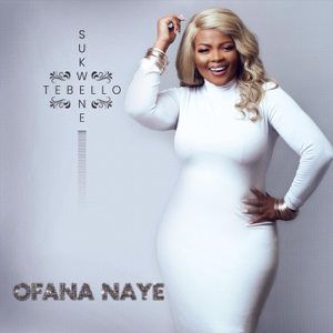 Tebello Sukwene - Ofana Naye