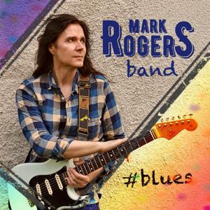 Mark Rogers Band - # Blues