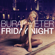 Friday Night - Burak Yeter