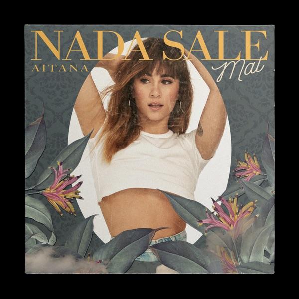Nada Sale Mal - Single