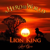 A Hero for the World - The Lion King Rock Opera
