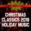 Christmas Classics 2019: Holiday Music, Christmas Music Guys