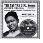 The Yas Yas Girl (Merline Johnson) - You're a Pain In the Neck to Me