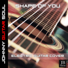 Shape of You Electric Guitar Cover - Johnny Guitar Soul mp3